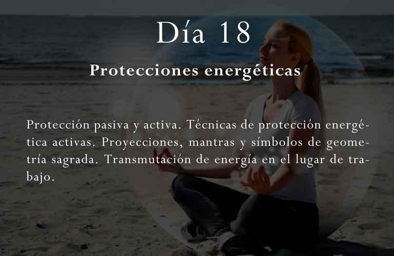 Protección pasiva y activa. Técnicas de protección energética activas. Proyecciones, mantras y símbolos de geometría sagrada. Transmutación de energía en el lugar de trabajo.