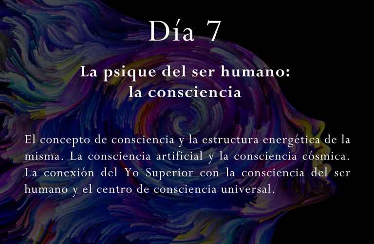 El concepto de consciencia y la estructura energética de la misma. La consciencia artificial y la consciencia cósmica. La conexión del Yo Superior con la consciencia del ser humano y el centro de consciencia universal.